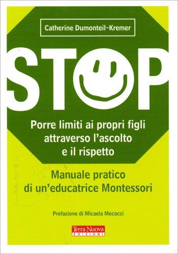 Stop - Porre Limiti ai Propri Figli Attraverso l'Ascolto e il Rispetto