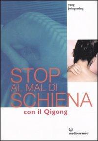 Stop al Mal di Schiena con il Qi Gong