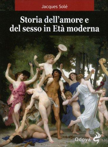 Storia dell'Amore e del Sesso in Età Moderna