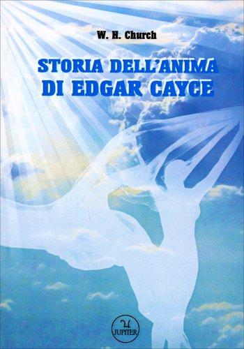 La Storia dell'Anima di Edgar Cayce