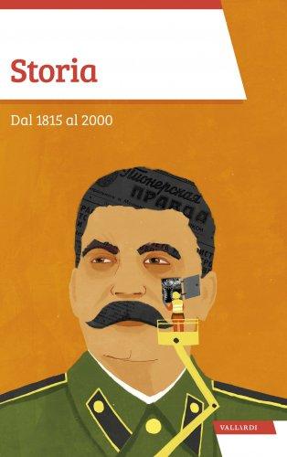 Storia: dal 1815 al 2000 (eBook)
