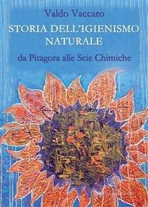 Storia dell'Igienismo Naturale (eBook)