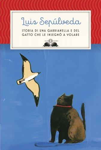 Storia di una Gabbianella e del Gatto che Le Insegnò a Volare (eBook)