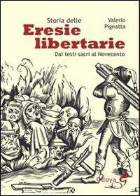 Storia delle Eresie Libertarie