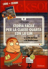 Storia Facile per la Classe Quarta con la LIM (Cofanetto Libro + CD-ROM)