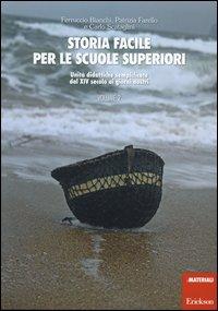 Storia Facile per le Scuole Superiori - Vol. 2