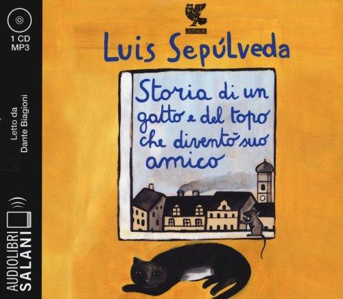 Storia di un Gatto e del Topo che Diventò Suo Amico - Audiolibro - 1 CD Audio