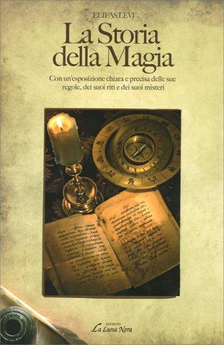 La Storia della Magia