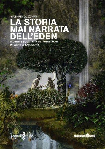La Storia mai Narrata dell'Eden