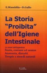 """La Storia """"Proibita"""" dell'Igiene Intestinale"""