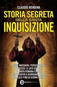 Storia Segreta della Santa Inquisizione (eBook)