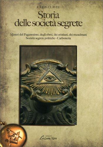 Storia delle Società Segrete