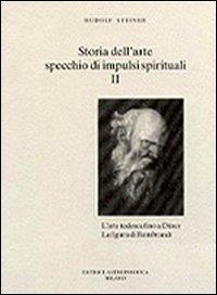 Storia dell'Arte, Specchio di Impulsi Spirituali Vol.2