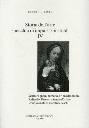 Storia dell'Arte, Specchio di Impulsi Spirituali Vol.4