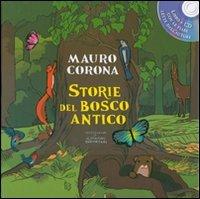 Storie del Bosco Antico - Con CD allegato