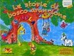 Le Storie di Bosco Arancione