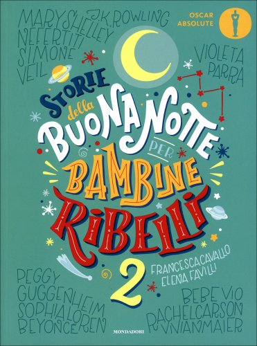 Storie della Buonanotte per Bambine Ribelli - Vol. 2