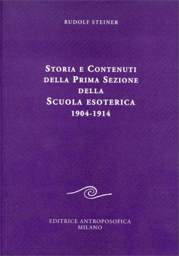 Storia e Contenuti della Prima Sezione della Scuola Esoterica 1904-1914