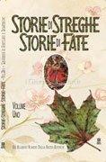 Storie di Streghe, Storie di Fate - Vol. 1