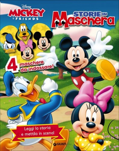 Storie in Maschera. Mickey & Friends