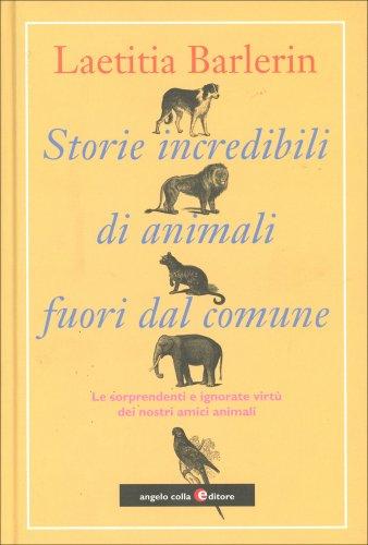 Storie Incredibili di Animali Fuori dal Comune
