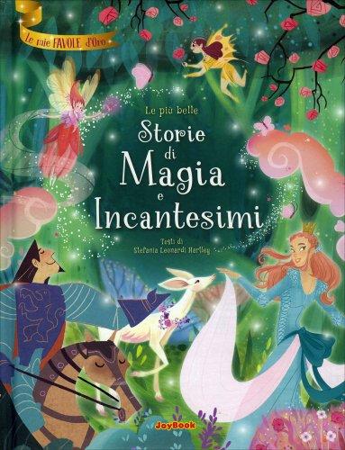 Le Più Belle Storie di Magia e Incantesimi