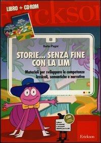 Storie... Senza Fine con la LIM (Cofanetto Libro + CD-ROM)