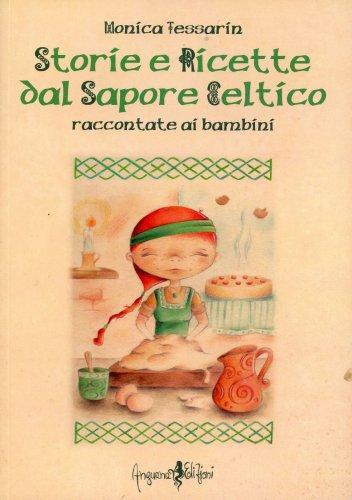 Storie e Ricette dal Sapore Celtico