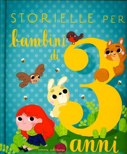Storielle per Bambini di 3 Anni