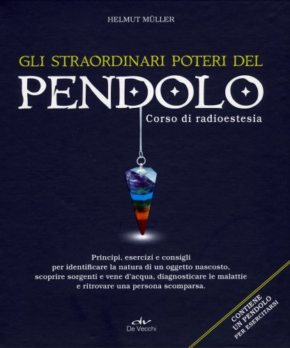 Gli Straordinari Poteri del Pendolo