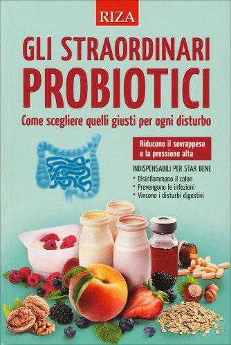 Gli Straordinari Probiotici