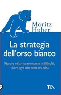 La Strategia dell'Orso Bianco