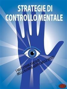 Strategie di Controllo Mentale (eBook)