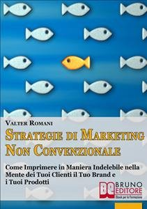 Strategie di Marketing non Convenzionale (eBook)