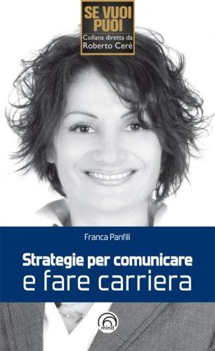 Strategie per Comunicare e Fare Carriera