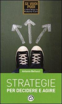 Strategie Per Decidere e Agire