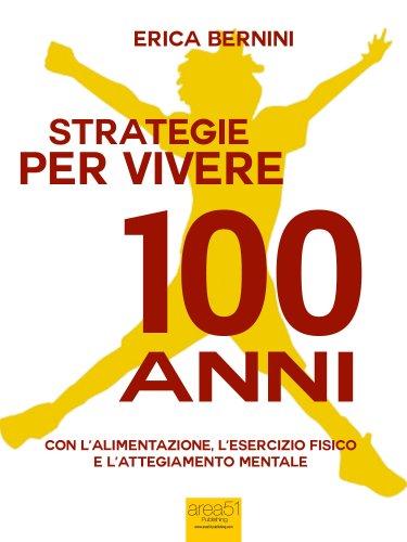 Strategie per Vivere 100 Anni (eBook)