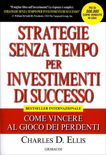 Strategie Senza Tempo per Investimenti di Successo