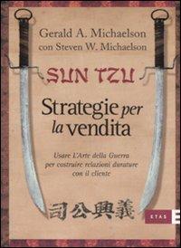 Sun Tzu - Strategie per la Vendita