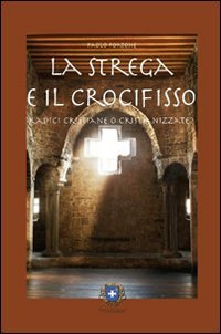 La Strega e il Crocifisso