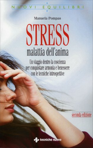 Stress Malattia dell'Anima (con CD audio)