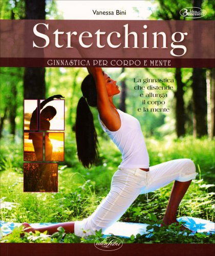 Stretching - Ginnastica per Corpo e Mente