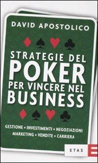 Strategie del Poker per Vincere nel Business