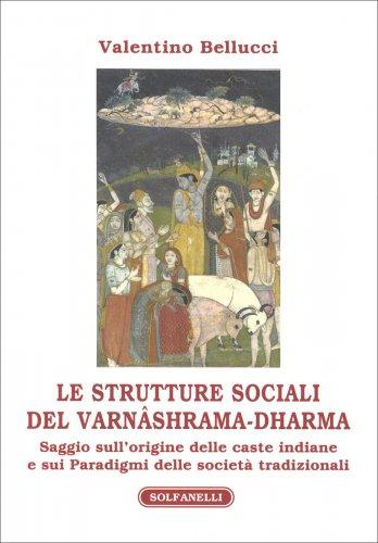 Le Strutture Sociali del Varnashrama - Dharma