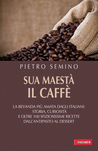 Sua Maestà il Caffè (eBook)