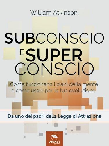 Subconscio e Superconscio (eBook)