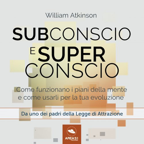 Subconscio e Superconscio (Audiolibro Mp3)
