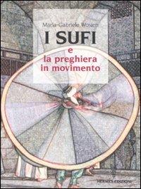 Sufi e la preghiera in movimento
