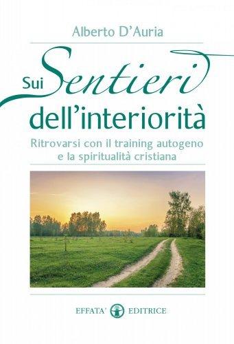 Sui Sentieri dell'Interiorità (eBook)