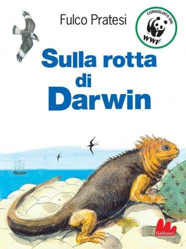 Sulla Rotta di Darwin (eBook)